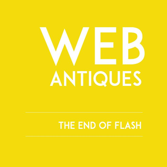 WEB ANTIQUES <br><h7>– the end of flash –</h7>